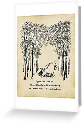 Winnie the pooh if you live to be 100 greeting cards by winnie the pooh if you live to be 100 by southernsassart m4hsunfo