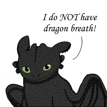 Dragon Breath (Toothless V.2) by MetalHeadKendra