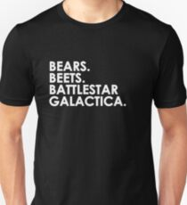 Bears, Beets, Battlestar Galactica. T-Shirt