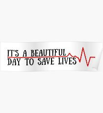 beautiful day to save lives Poster