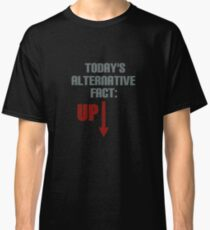 Alternative Facts Classic T-Shirt