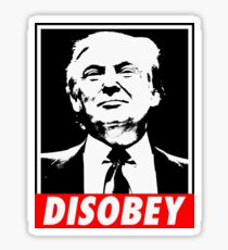 Disobey Trump Sticker