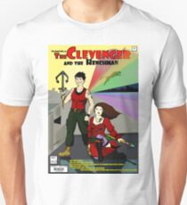 Clevenger and the Henchman Unisex T-Shirt