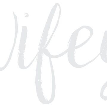 Wifey by funkingonuts