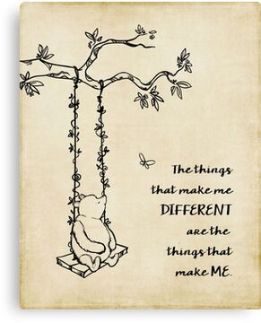 Winnie the Pooh - The things that make me different Canvas Print