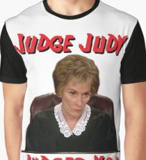 Judge Judy Judges You Graphic T-Shirt