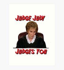 Judge Judy Judges You Art Print