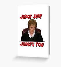 Judge Judy Judges You Greeting Card