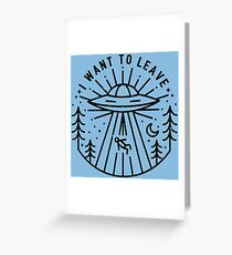 i want to leave Greeting Card