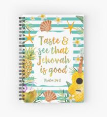 Taste & See That Jehovah Is Good Spiral Notebook