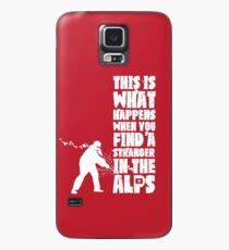 ...When You Find a Stranger in the Alps Case/Skin for Samsung Galaxy