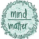 mind over matter: blue by MRLdesigns