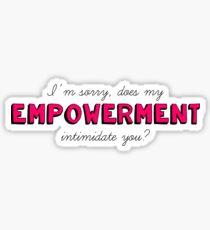Empowerment Intimidation Sticker