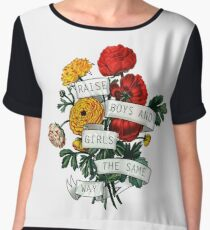 Raise Boys and Girls the Same Way Women's Chiffon Top