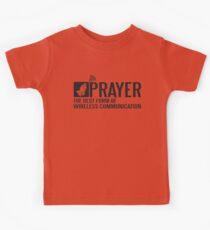 Prayer - the best form of wireless communication Kids Tee