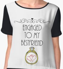 Engaged To My Bestfriend - Couples - Love Of My Life - Newly Engaged Gifts Women's Chiffon Top