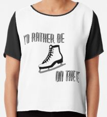 I'd Rather Be on the Ice (White Ice Skate) Chiffon Top