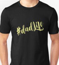 Dad Life Unisex T-Shirt