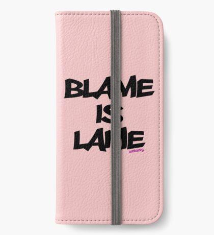 BLAME IS LAME! iPhone Wallet