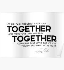 together, together - jimmy carter Poster
