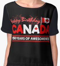 Happy Birthday Canada 150 Years Of Awesomeness Chiffon Top
