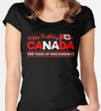 Happy Birthday Canada 150 Years Of Awesomeness Women's Fitted Scoop T-Shirt