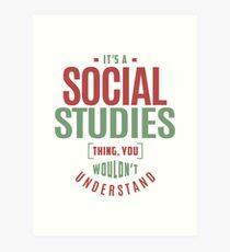 Social Studies Thing Art Print