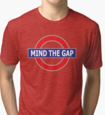 Mind The Gap - No Background Tri-blend T-Shirt