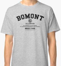 Bomont Illinois No Dancing Ordinance Classic T-Shirt