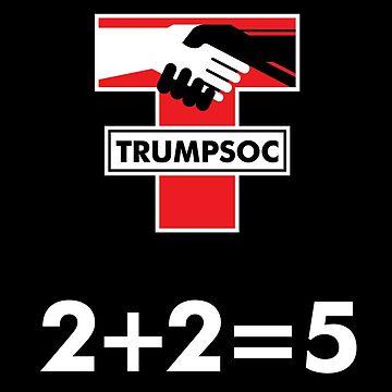 Trumpsoc 2+2=5 by f22design