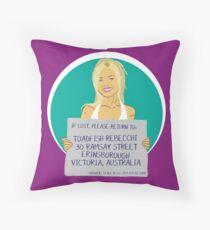 Neighbours: Dee Bliss Throw Pillow