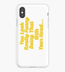 Funny Slogan iPhone Case/Skin