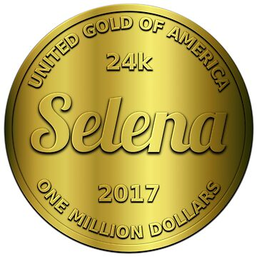 Selena is 24k gold by jshek8188