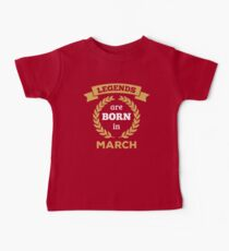 Legends are Born in March Kids Clothes