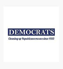 Democrats Photographic Print