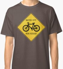 Watch Out For Bikes!! Classic T-Shirt