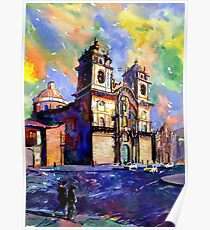 Church on the Plaza de Armas- Cusco, Peru Poster