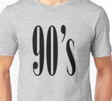 90 Unisex T-Shirt