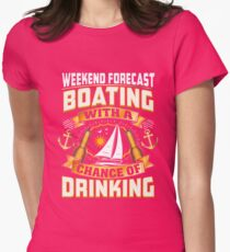 Weekend Forecast Boating With A Chance Of Drinking  T-Shirt