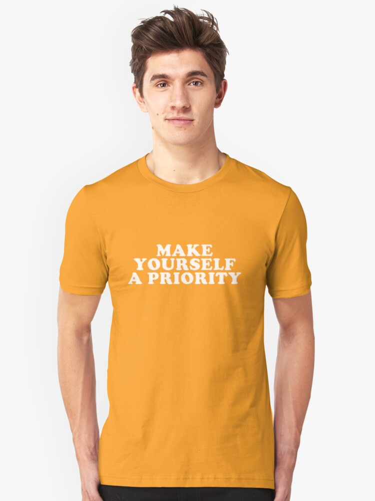 b4301087d Make Yourself A Priority :)