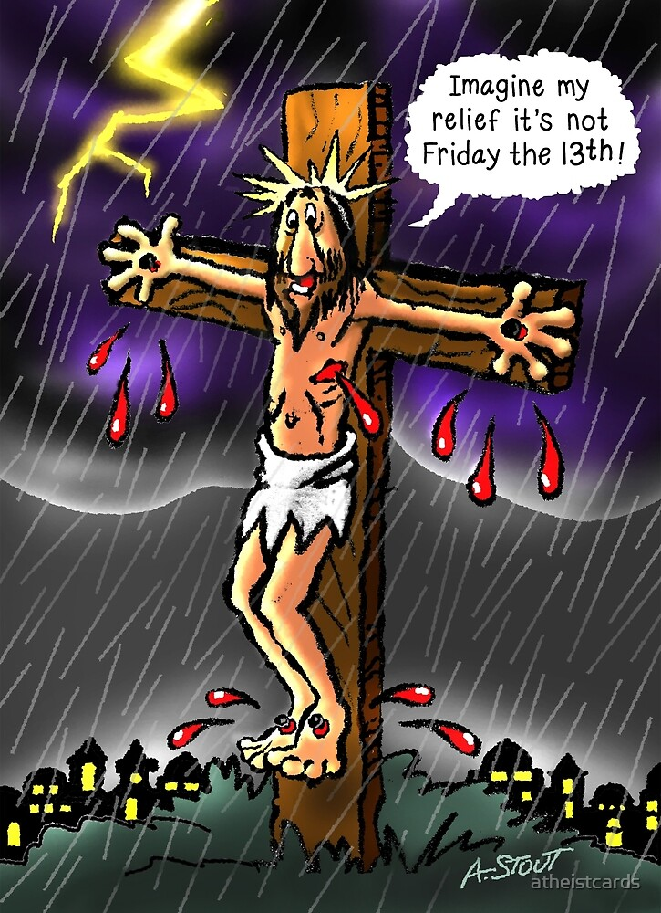Good Friday! by atheistcards