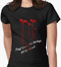 Zing! Goes My Heart Strings Womens Fitted T-Shirt