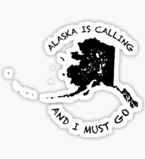 Alaska is calling... Sticker