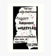 NXTlvl Josh Matthews MS Indy Wrestler Art Print