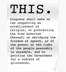 This. The First Amendment  Poster