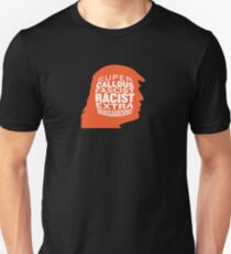 SUPER CALLOUS FASCIST RACIST EXTRA BRAGGADOCIOUS T-Shirt