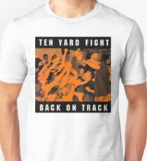 ten yard fight back on track Unisex T-Shirt