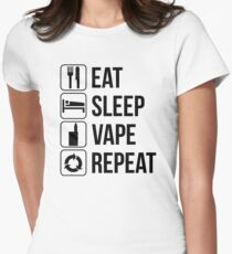 EAT SLEEP VAPE REPEAT Women's Fitted T-Shirt