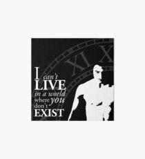 I can't live in a world where you don't exist Lámina de exposición