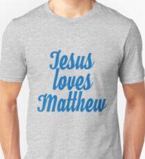 Jesus loves Matthew T-Shirt